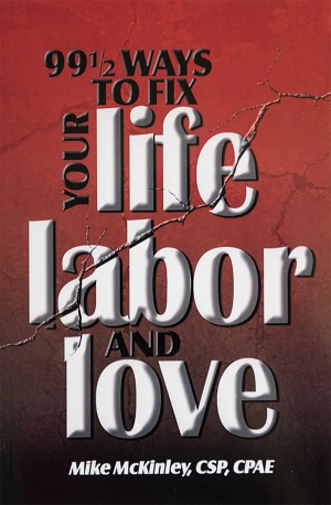 99½ Ways to Fix Your Life Labor and Love